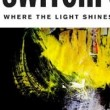 switchfoot image where the light shines through feat