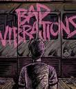 bad vibrations feat
